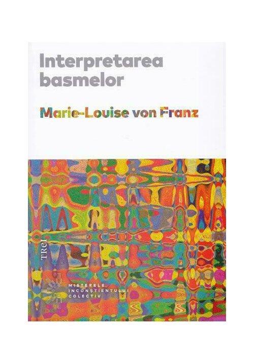Interpretarea basmelor imagine librex.ro 2021