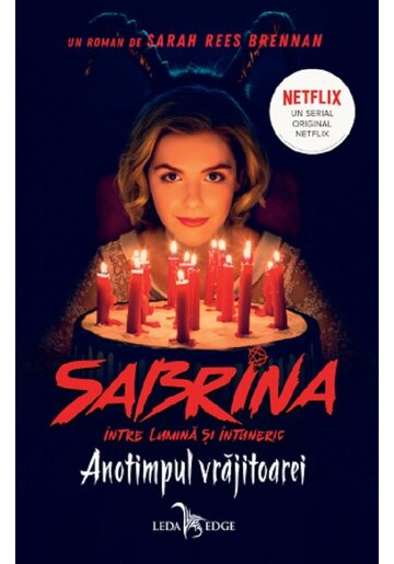 Anotimpul vrajitoarei. Seria Sabrina: Intre lumina si intuneric. Vol.1