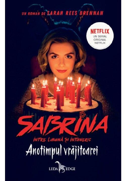 Anotimpul vrajitoarei. Seria Sabrina: Intre lumina si intuneric. Vol.1 imagine librex.ro 2021