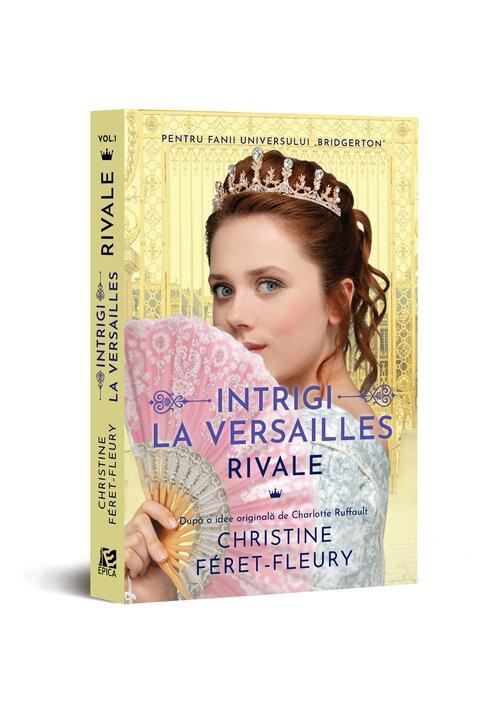 Intrigi la Versailles, vol. I RIVALE imagine librex.ro 2021