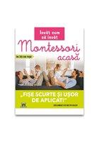 Invat cum sa invat: Montessori acasa in 35 de fise - fise scurte si usor de aplicat