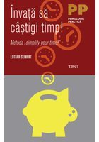"Invata sa castigi timp! Metoda ""simplify your time!"""
