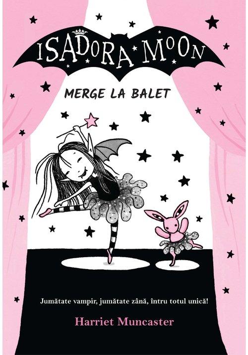 Isadora Moon merge la balet imagine