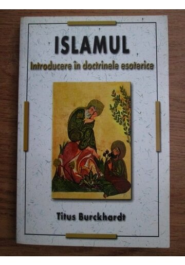 Islamul - introducere in doctrinele esoterice