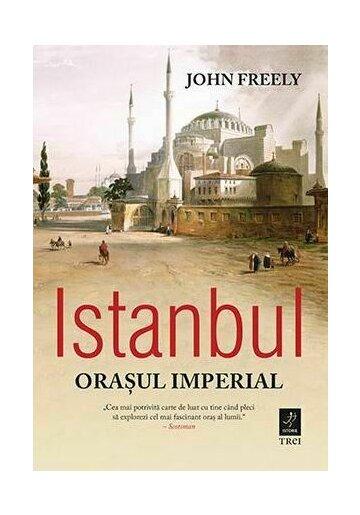 Istanbul, orasul imperial