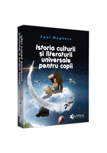 Istoria culturii si literaturii universale pentru copii