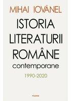 Istoria literaturii romane contemporane 1990-2020