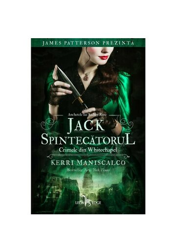 Jack Spintecatorul. Crimele din Whitechapel. Seria Anchetele lui Andrey Rose, Vol.1