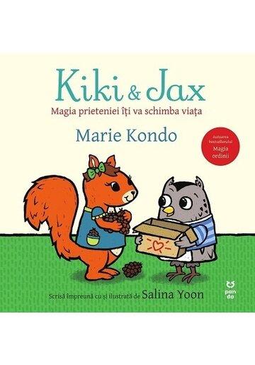 Kiki si Jax. Magia prieteniei iti va schimba viata