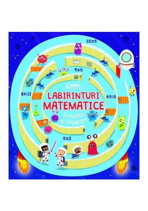 Labirinturi matematice – Inmultiri si impartiri