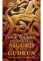 Legenda lui Sigurd şi a lui Gudrun - J.R.R. Tolkien