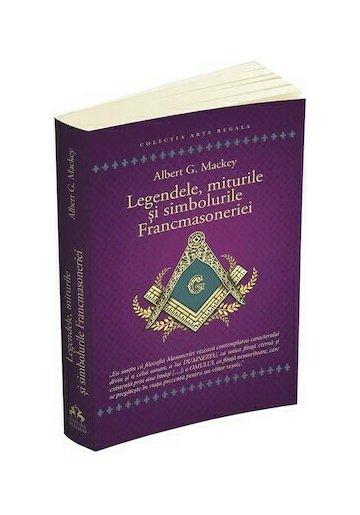 Legendele, miturile si simbolurile Francmasoneriei