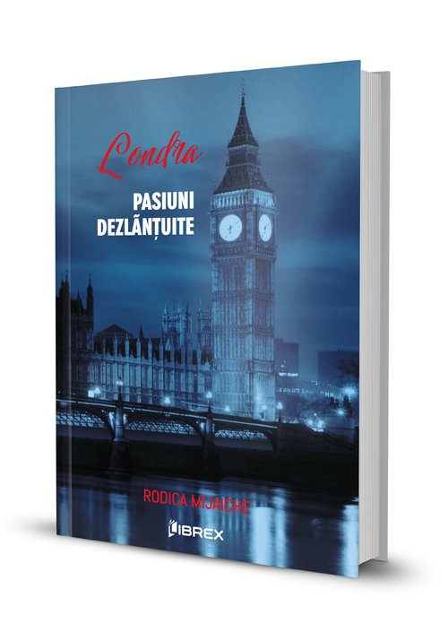 """Imagini pentru """"Londra. Pasiuni dezlănțuite"""""""