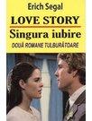 LOVE STORY & SINGURA IUBIRE