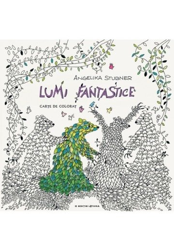 Lumi fantastice. Carte de colorat