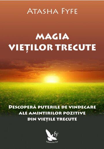 MAGIA VIETILOR TRECUTE