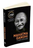 Mahatma Gandhi, o viata legendara