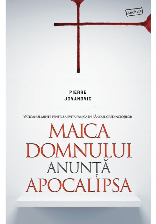 Maica Domnului anunta apocalipsa: Vaticanul minte pentru a evita panica in randul credinciosilor imagine librex.ro 2021