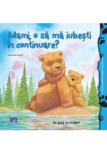 Mami, o sa ma iubesti in continuare?