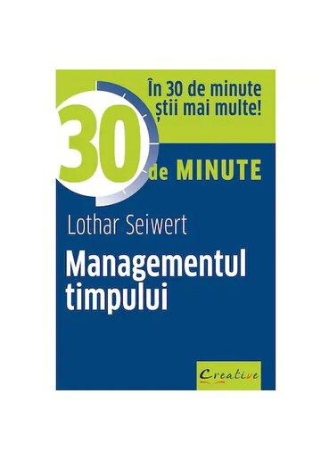 Managementul timpului in 30 de minute