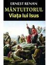 MANTUITORUL - VIATA LUI ISUS