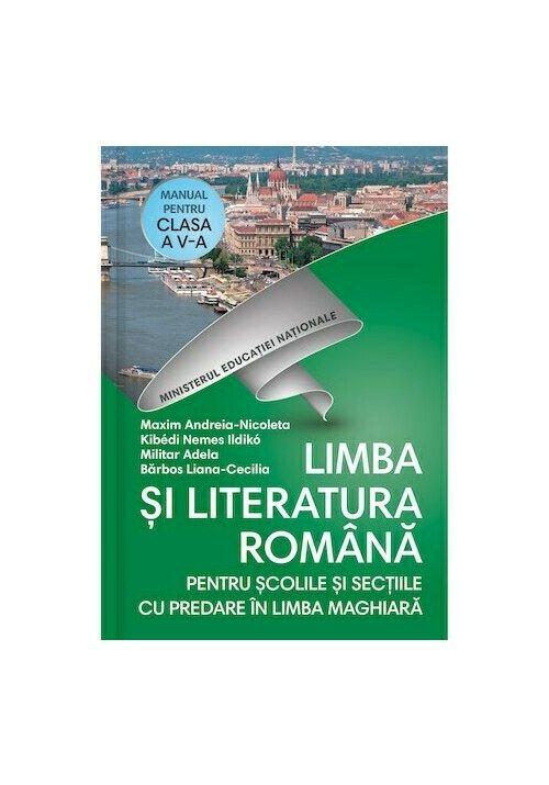 Manual pentru clasa a V-a - Limba si literatura romana pentru scolile si sectiile cu predare in limba maghiara + Cd
