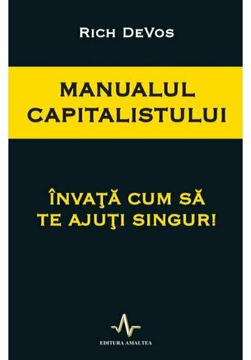 Manualul Capitalistului - Invata cum sa te ajuti singur