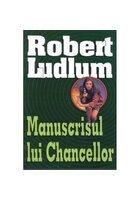 MANUSCRISUL LUI CHANCELLOR