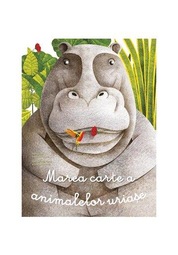 Marea carte a animalelor uriase si Carticica animalelor mici