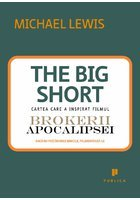 Marea contractie economica. The Big Short: In interiorul masinariei infernale