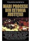 MARI PROCESE DIN ISTORIA JUSTITIEI