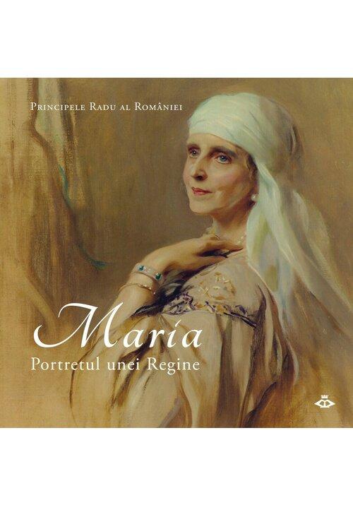 Maria. Portretul unei regine imagine librex.ro 2021
