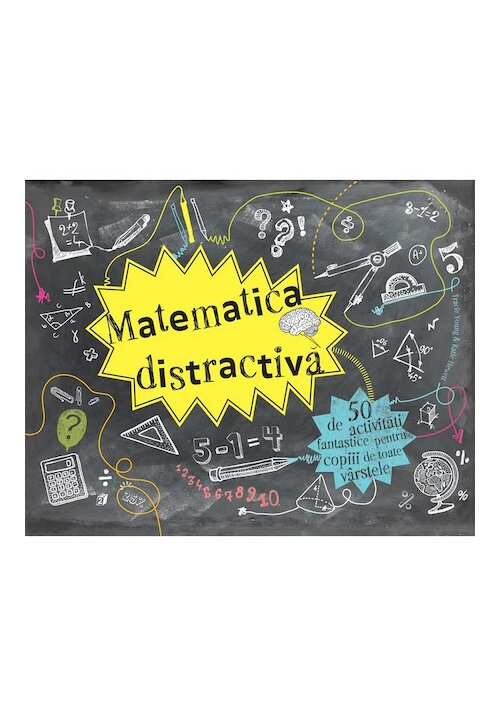 Imagine Matematica Distractiva - 50 De Activitati Fantastice