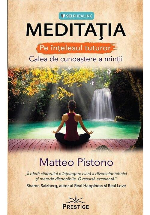 Meditatia - Calea de cunoastere a mintii