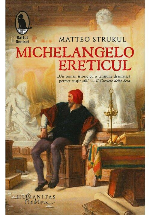 Michelangelo ereticul imagine librex.ro 2021