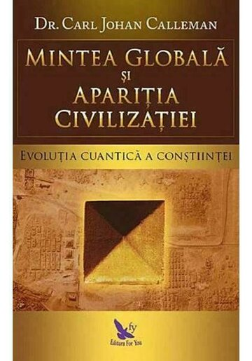 Mintea globala si aparitia civilizatiei