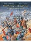 Mircea cel Mare şi luptele sale cu turcii