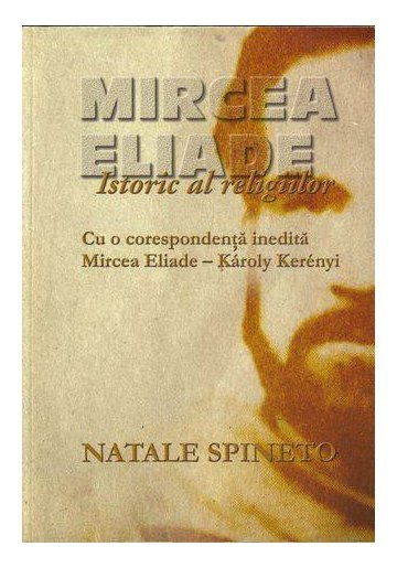 MIRCEA ELIADE ISTORIC AL RELIGIILOR