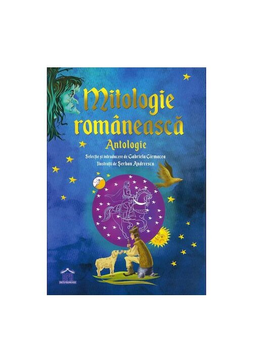 Mitologie Romaneasca: Antologie