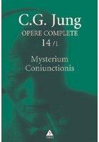 Mysterium Coniunctionis. Separarea şi compunerea contrariilor psihice în alchimie - Opere Complete, vol. 14/1
