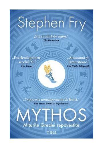 Mythos. Miturile Greciei repovestite