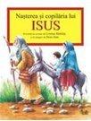 NASTEREA SI COPILARIA LUI ISUS