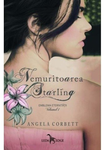 Nemuritoarea Starling Vol.1: Emblema eternitatii