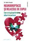 Neurodreptacii si relatiile de cuplu