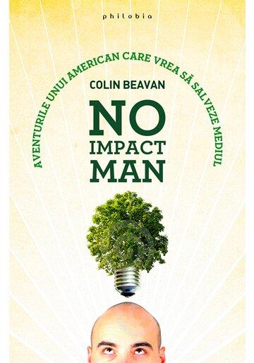 No Impact Man: aventurile unui american care vrea sa salveze mediul