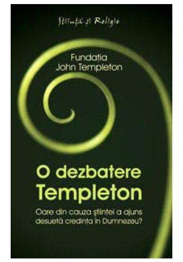 O DEZBATERE TEMPLETON