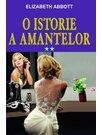 O ISTORIE A AMANTELOR VOL. 2