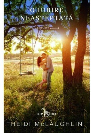 O iubire neasteptata. Seria Beaumont Vol. 2