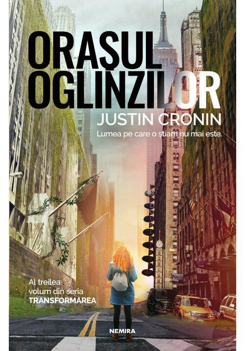 Orasul oglinzilor (Trilogia Transformarea, partea a III-a) imagine librex.ro 2021