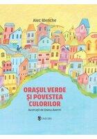 Orasul verde si povestea culorilor